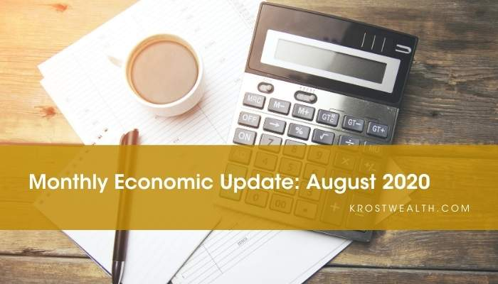 KROST Wealth Monthly Economic Update: August 2020