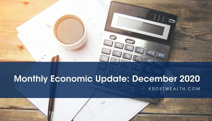 KROST Wealth Monthly Economic Update: December 2020