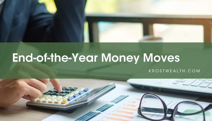 End-of-the-Year Money Moves