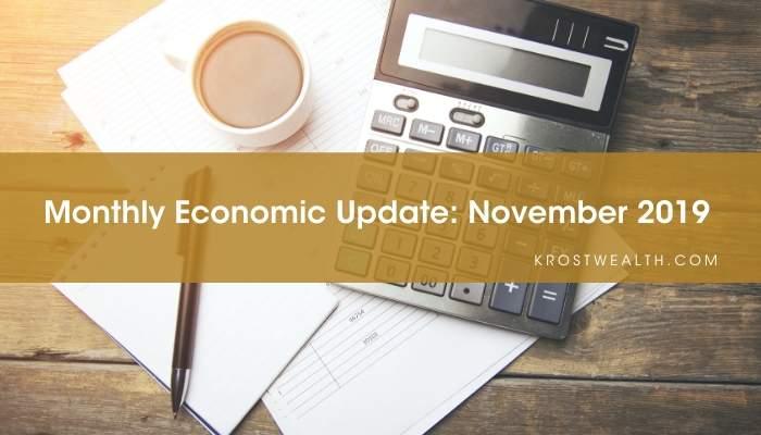 Monthly Economic Update: November 2019