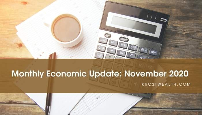 KROST Wealth Monthly Economic Update: November 2020