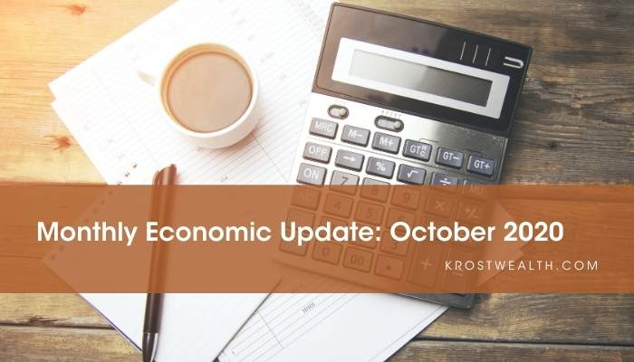 KROST Wealth Monthly Economic Update: October 2020