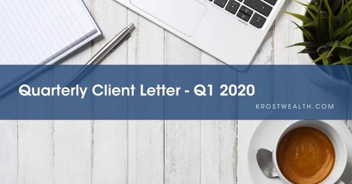 Quarterly Client Letter – Q1 2020