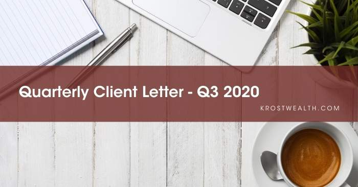 Quarterly Client Letter – Q3 2020