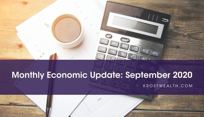 KROST Wealth Monthly Economic Update: September 2020