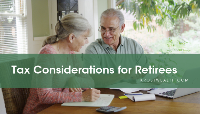 Tax Considerations for Retirees – Are You Aware of Them?