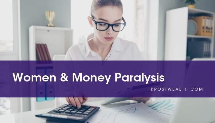 Women & Money Paralysis