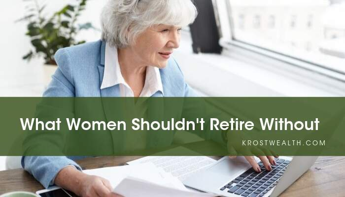 What Women Shouldn't Retire Without