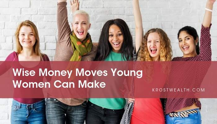Wise Money Moves Young Women Can Make